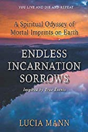 Endless Incarnation Sorrows: A Spiritual Odyssey of Mortal Imprints on Earth
