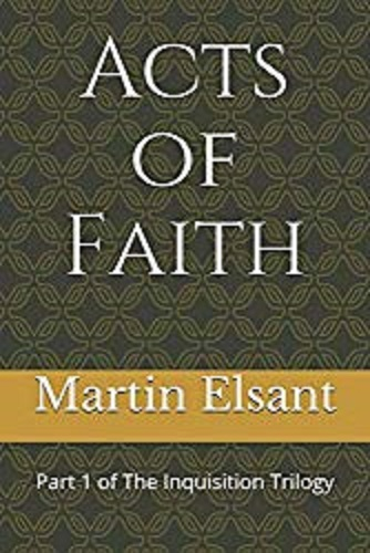 Acts of Faith: Part 1 of The Inquisition Trilogy
