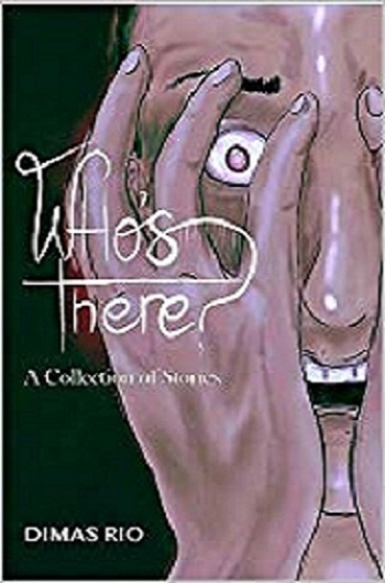 Who's There?:  A Collection of Stories